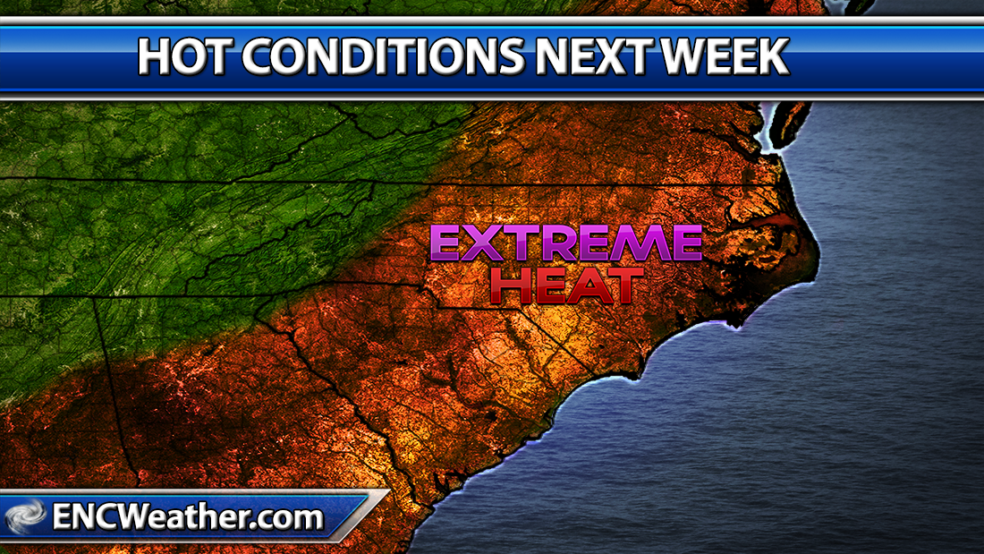 Extreme heat expected over ENC Monday and Tuesday.